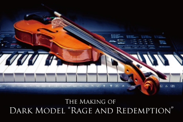 "The Making of Dark Model's New Track ""Rage and Redemption"""