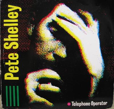 Pete Shelley- Telephone Operator