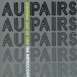 Au Pairs - Anthology