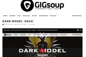 Dark Model「Saga」レビュー紹介 第ニ弾(The 405, Gig Soup, Beat Dot Media 等)
