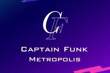 Captain Funk 新作「Metropolis(メトロポリス)」バックストーリー